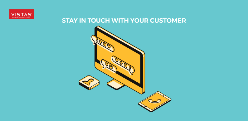 Stay touch with customers